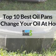 Top 10 Best Oil Pans To Change Your Oil At Home