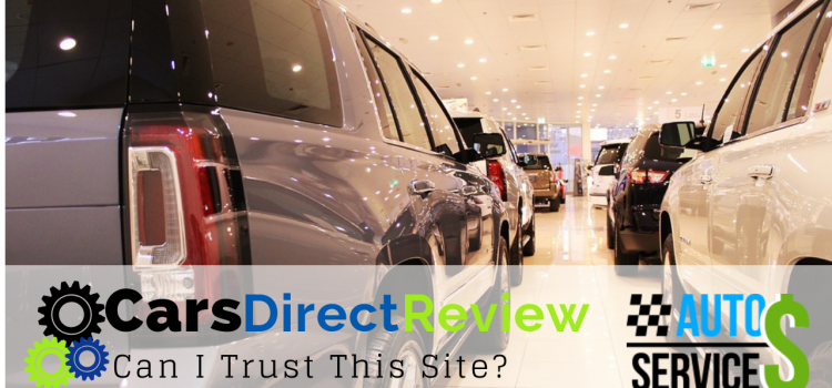 CarsDirect Review: Can I Trust This Site?