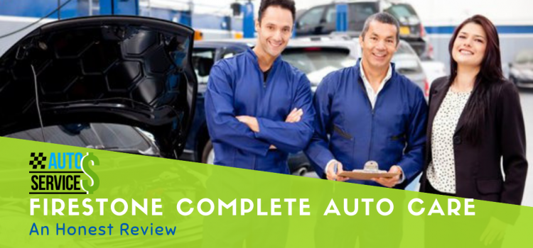 Firestone Complete Auto Care: An Honest Review
